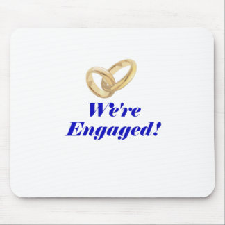 Were Engaged Mouse Pad