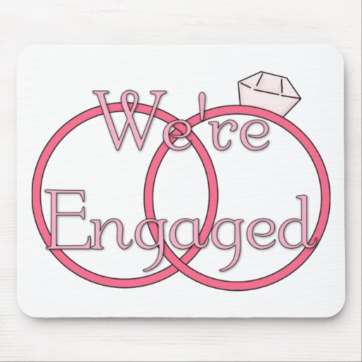 We're Engaged Pink Mouse Pads