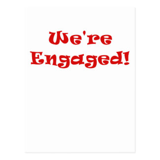 We're Engaged Postcard