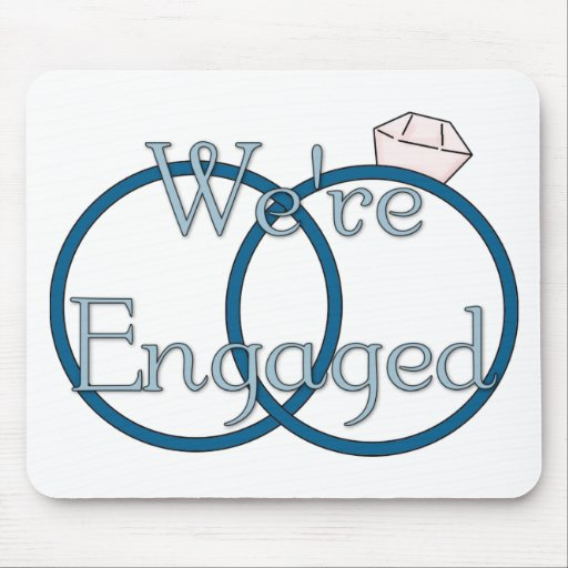 We're Engaged Wedding Rings Tees, Gifts Mouse Pad