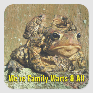 We're Family Warts & All Funny Toad Square Sticker