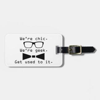 We're Geek Luggage Tag