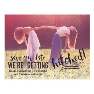 We're Getting Hitched | Custom Photo Save the Date Postcard