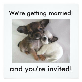 We're getting married!, and you're invited! card