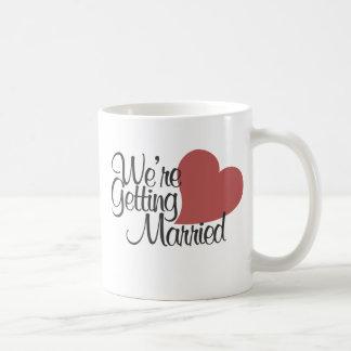 We're getting married coffee mug