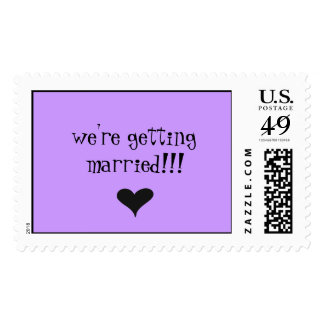 we're getting married!!! postage