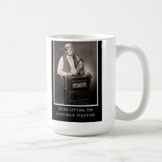 We're getting the band back together coffee mug