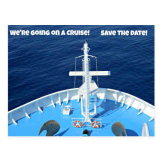 We're going on a Cruise...Save the Date! Postcard