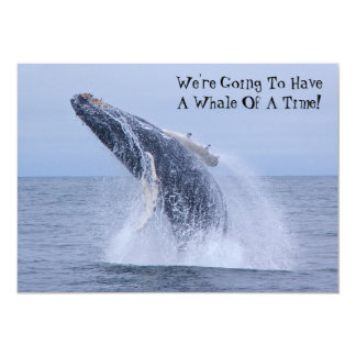 We're Going To Have A Whale Of A Time! Invitation