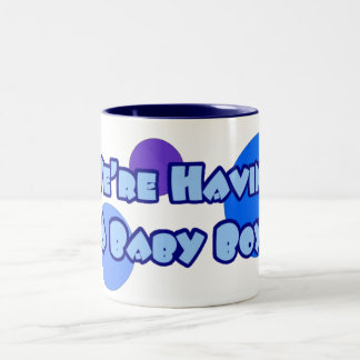 We're Having A Baby 1 Mug