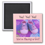 We're Having a Girl! magnets Yes Yes baby shoes