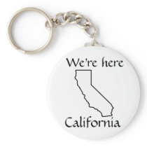 We're Here - California state keychain