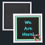 """We&#39;re Here Generic Stateroom Door Marker Magnet<br><div class=""""desc"""">We Are Here Cabin Door Marker. Personalize with whatever text you&#39;d like, or leave as is . A thoughtful bon voyage gift! Cruise Ships keep getting bigger and bigger. The hallways with longer and longer rows of cabin doors that all look alike.! Mark YOUR stateroom door with a Staterooom Door...</div>"""