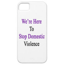 We're Here To Stop Domestic Violence iPhone SE/5/5s Case