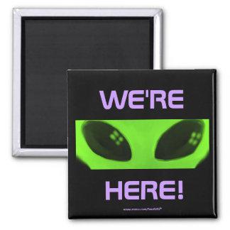 WE'RE HERE! v2 magnet