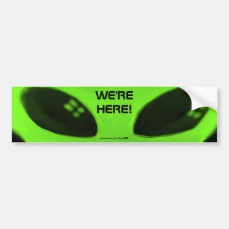WE'RE HERE! w/words bumper sticker
