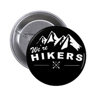 We're Hikers Black Button