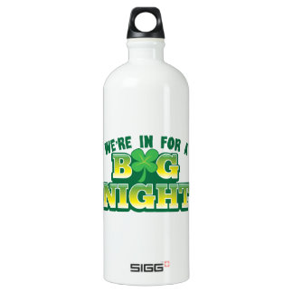 We're in for a BIG NIGHT! with shamrock SIGG Traveler 1.0L Water Bottle