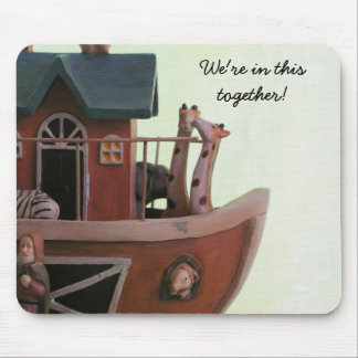 We're in this together. mouse pad
