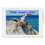 """""""WE'RE  JAMMIN  MON"""" CARDS"""