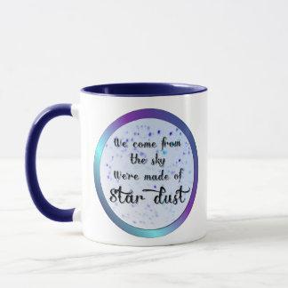 We're made of star dust mug