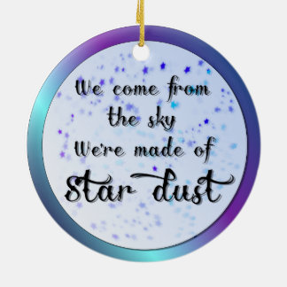We're made of star dust Double-Sided ceramic round christmas ornament
