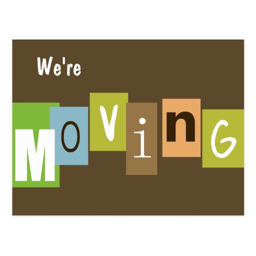 We're Moving Postcard