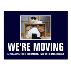 We're Moving Postcard at Zazzle
