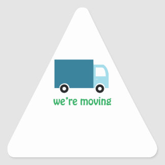 Were Moving Triangle Sticker