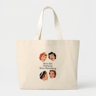 We're networking--NOT gossiping!! Jumbo Tote Bag