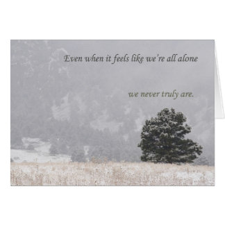 We're Never Alone card