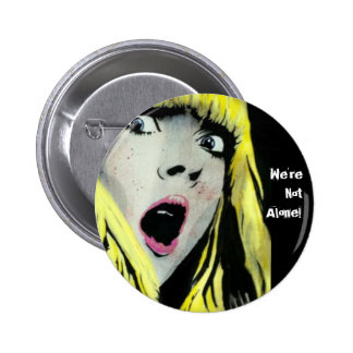 'We're not Alone!' Button