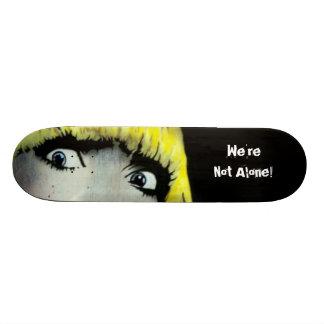 'We're Not Alone II' Skateboard