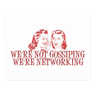 We're Not Gossiping Were Networking Postcard