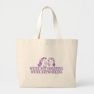 We're Not Gossiping We're Networking Purple Large Tote Bag