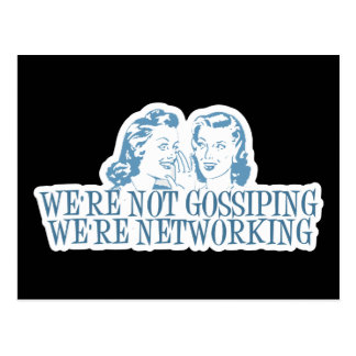 We're Not Gossipping We're Networking Blue Postcard