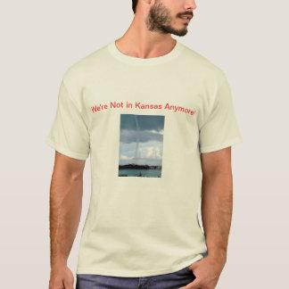 We're not in Kansas anymore! T-Shirt