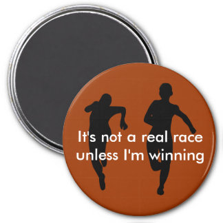 We're not running a real race unless I'm winning Magnet