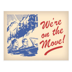 We're On The Move Retro Change Of Address Postcard at Zazzle