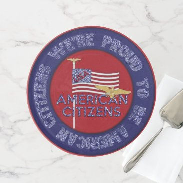 USA Themed We're Proud American Citizens-Red-Cake Stand