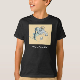 """Were-Pumpkin"" T-Shirt"
