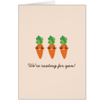 We're Rooting For You Funny Encouraging Carrots