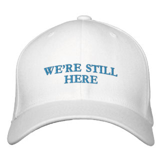 We're Still Here - Flexfit Wool Cap (light colors)
