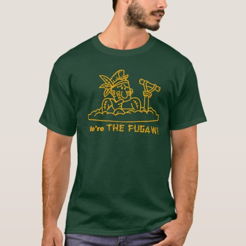 Were THE FUGAWI _ Dark T_Shirt