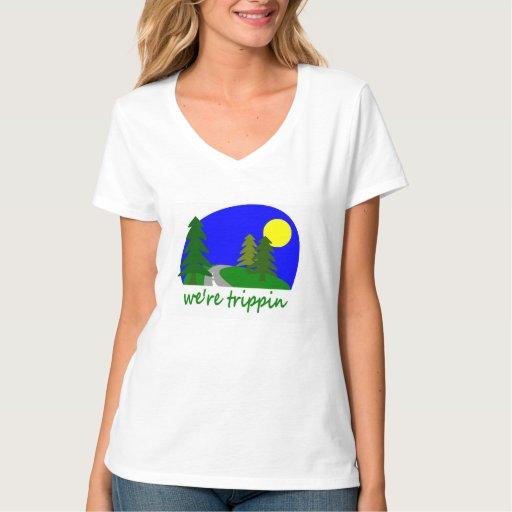 Were Trippin Tshirts