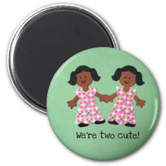 We're two cute! magnet