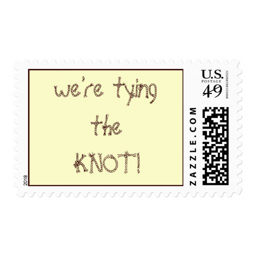 """""""we're tying the KNOT!"""" stamp"""