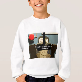 We're Watching You Sweatshirt