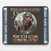Were You Going to Finish This? Mouse Pad