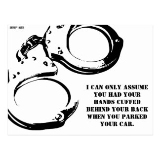 Were You Handcuffed When You Parked? Postcard